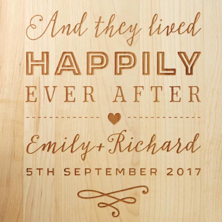 Happily Ever After Wedding Gift Maple Chopping Board