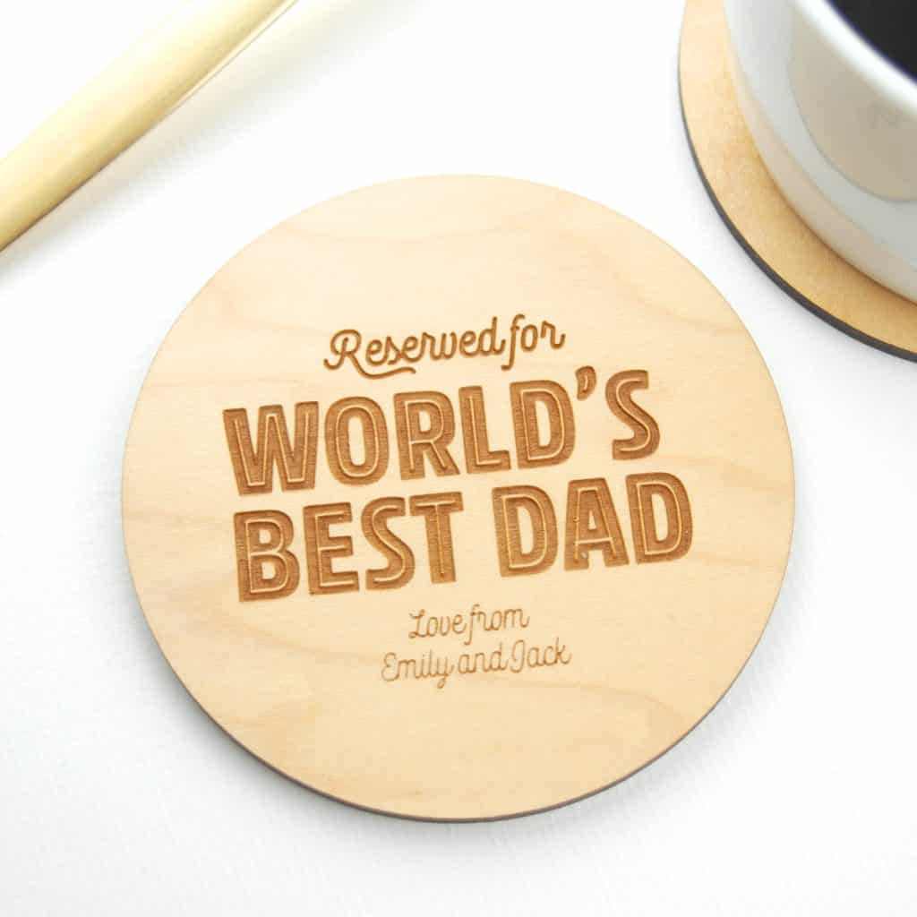 Gift for Dad Worlds Best Dad Coaster